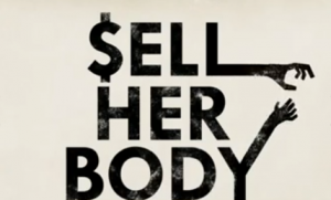 Sell her body