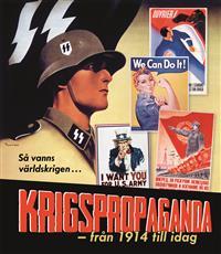 krigspropaganda-fran-1914-till-idag